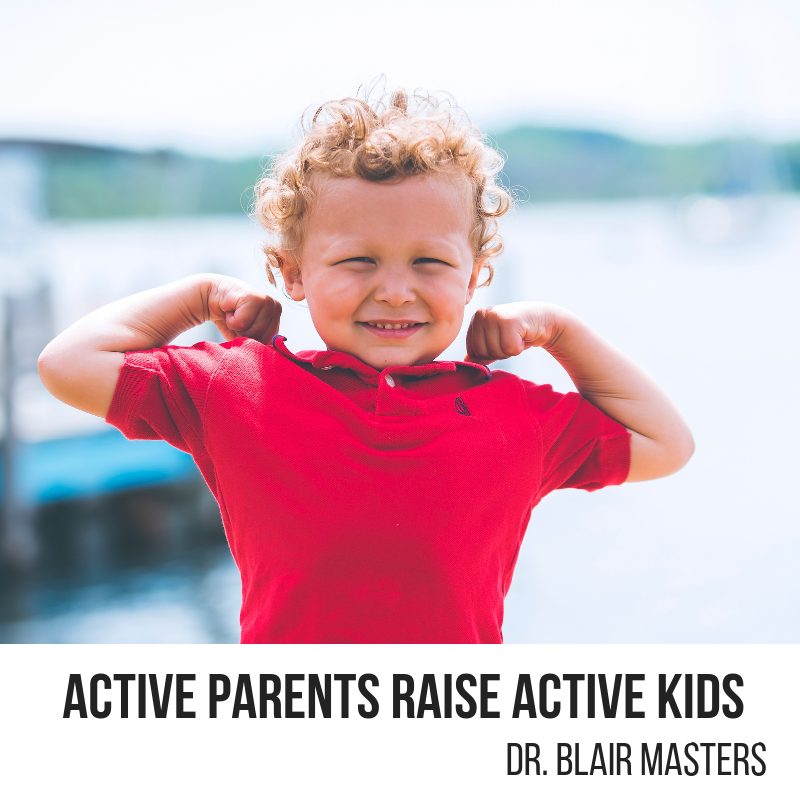 Active Parents Raise Active Kids