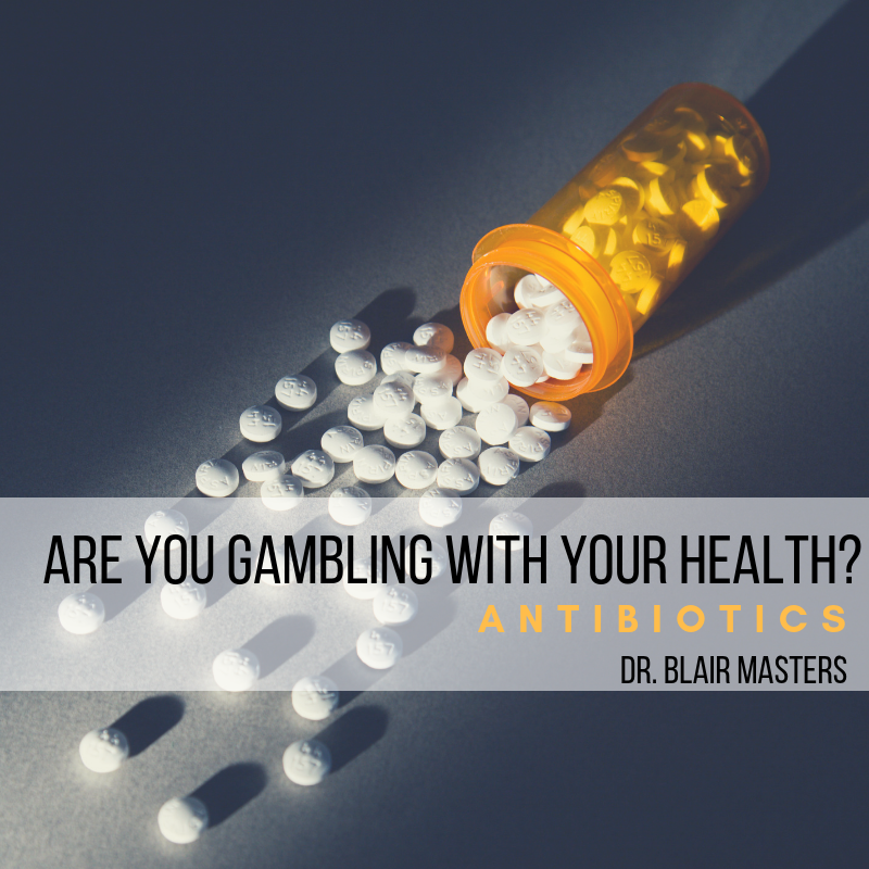 Gambling with Antibiotics