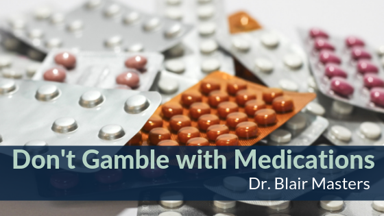 Gamble with Medications