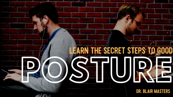 Learn the Secret Steps to Good Posture